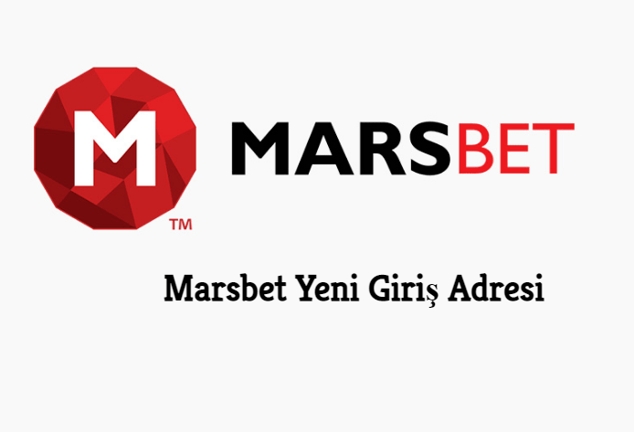 Marsbet Yeni Giriş Adresi